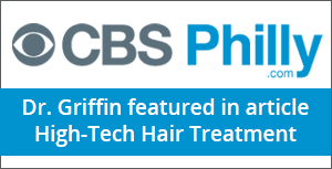 CBS Philly.com - Dr. Griffin featured in article High-Tech Hair Treatment
